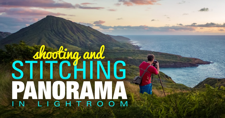 Shooting and Stitching Panorama In Lightroom - Step By Step