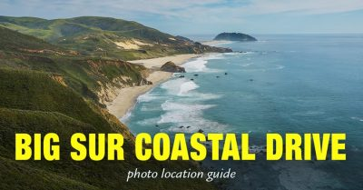 Big Sur Coastal Drive – Top Photography Spots