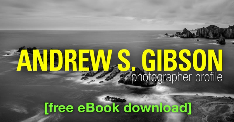 Photographer Profile: Andrew S. Gibson