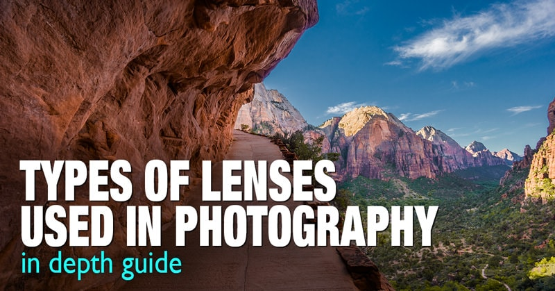 Types of Lenses Used in Photography – In Depth Guide