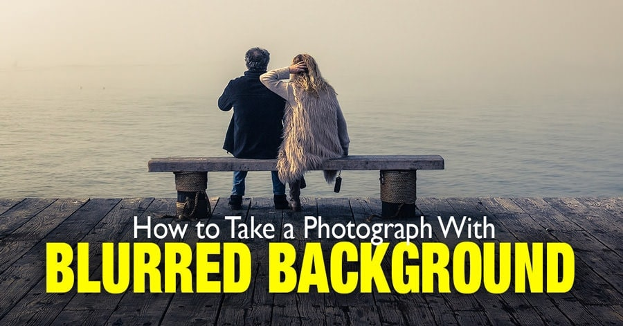 How to Take a Photograph with a Blurred Background