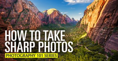 How to get sharp photos with every shot