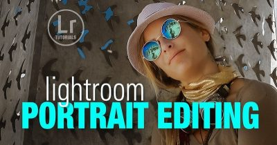 Lightroom Portrait Editing