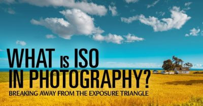 ISO in photography – breaking away from the exposure triangle