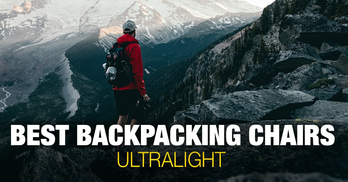 6 Best Backpacking Chairs for Hiking (Ultralight)