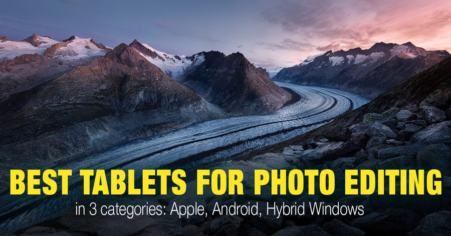 How to Select the Best Tablet for Photo Editing
