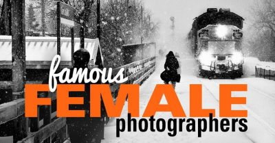 Famous Female Photographers and Their Photos