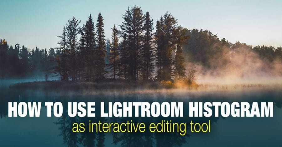 Lightroom Tutorial: Lightroom Histogram As Interactive Editing Tool