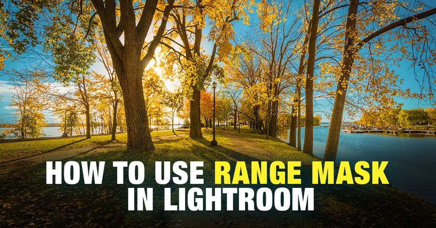 Lightroom Range Mask: Advanced Luminosity and Color Masking in Lightroom
