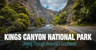 Kings Canyon National Park – Southwest Trip: Day 10