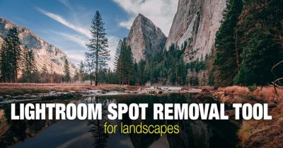 Lightroom Spot Removal Tool When Editing Landscapes