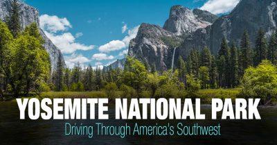 Yosemite National Park – Southwest Trip: Day 11