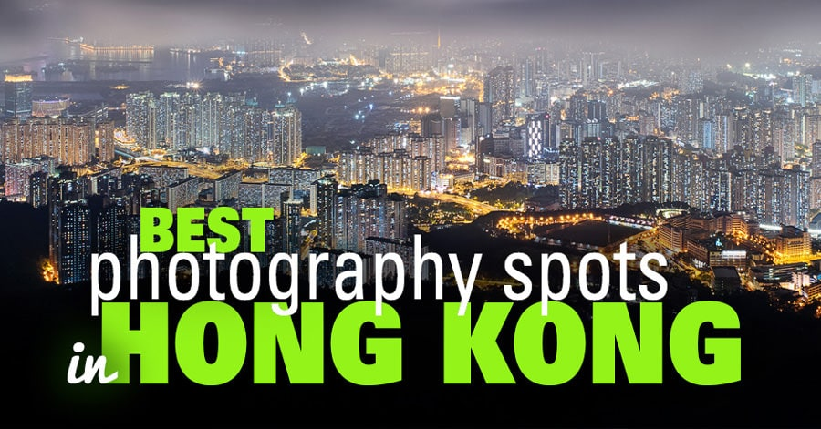 Best Photography Spots in Hong Kong