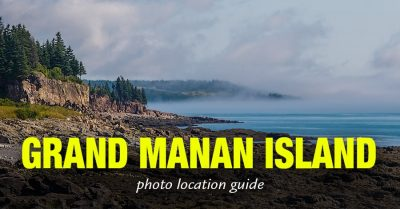 Photo Location Guide - Grand Manan Island