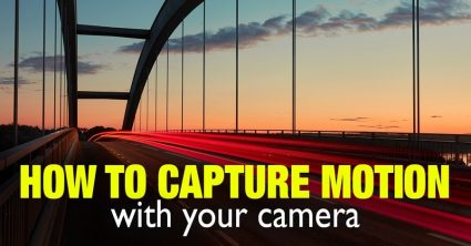 How to Capture Motion with Your Camera