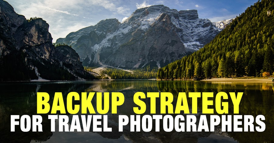 Backup Strategy for Travel Photographers