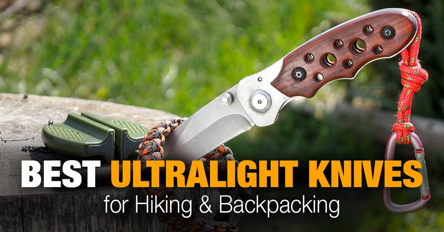 Best Backpacking Knife: 8 Ultralight Knives for Hiking & Backpacking