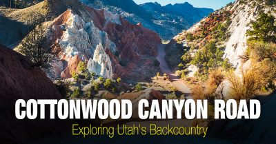 Cottonwood Canyon Road - Exploring Utah's Backcountry