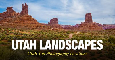 Utah Landscapes - Top Photo Locations