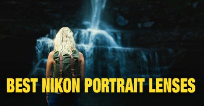 Best Nikon Portrait Lens