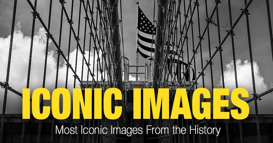 Most Iconic Images From the History