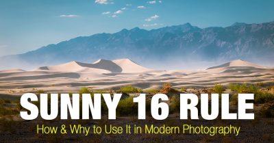 Sunny 16 Rule Explained