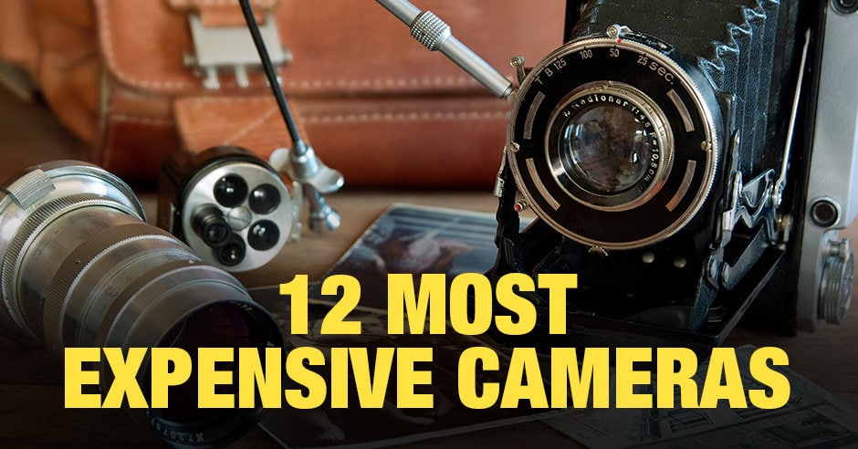 12 Most Expensive Cameras Today
