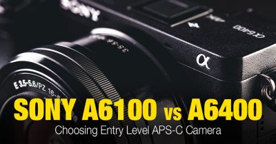 Sony a6100 vs a6400: Key Differences and Similarities