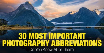 30 Photography Abbreviations and Acronyms. Do You Know All of Them?