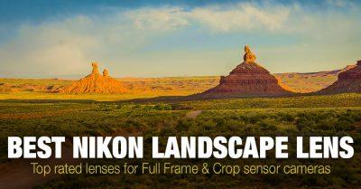 Top 6 Best Nikon Landscape Lens (DX & FX)