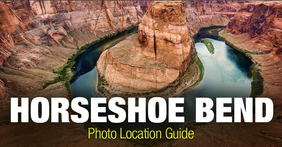 Photo Location Guide: Horseshoe Bend (Arizona)