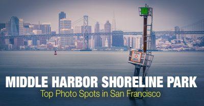 Photo Location Guide: Middle Harbor Shoreline Park (San Francisco)