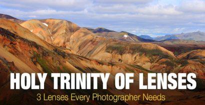 Holy Trinity of Lenses: 3 Lenses Every Photographer Needs