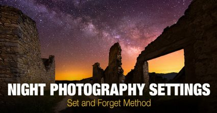 Night Photography Settings – Set and Forget Method