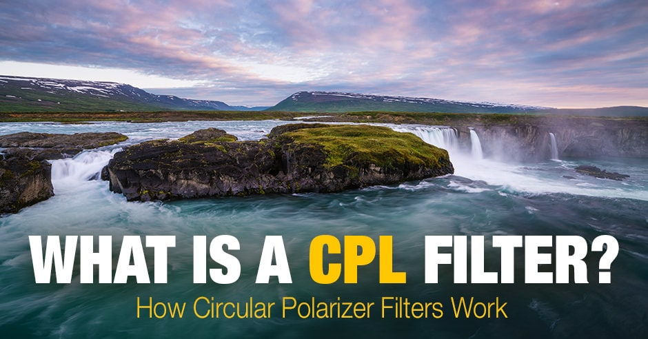 What Is a CPL Filter? How Circular Polarizers Work