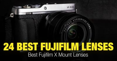 24 Best Fuji Lenses Today – Fujifilm X Mount Lenses