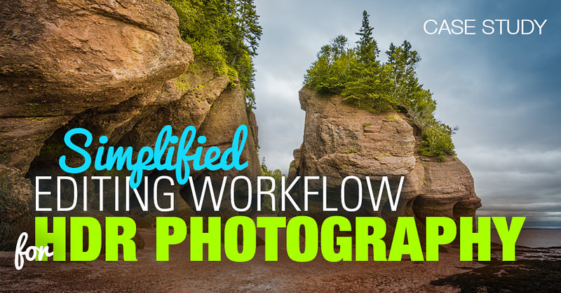 Simplified Editing Workflow for HDR Photography