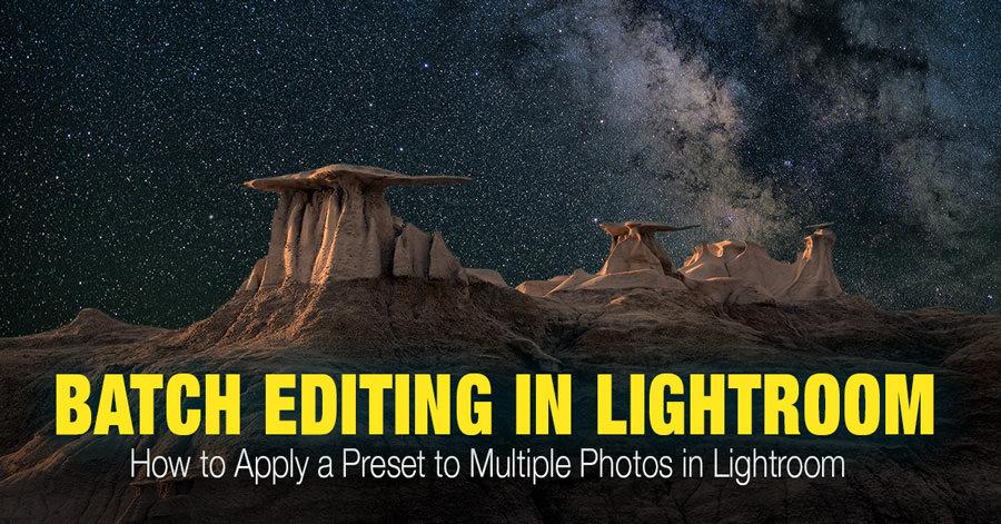 How to Batch Edit in Lightroom