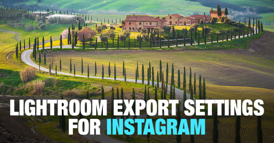 Lightroom Export Settings for Instagram